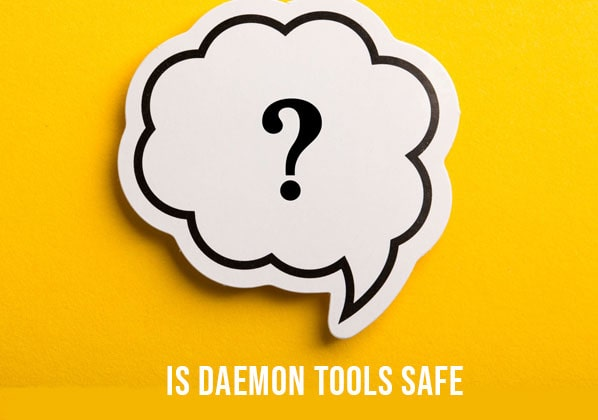 Is Daemon Tools Safe